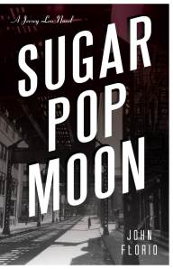 SUGAR POP MOON author John Florio talks moonshine, movies and Prohibition history