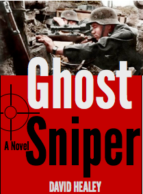 This is the working cover (not the final cover from the publisher) for GHOST SNIPER.